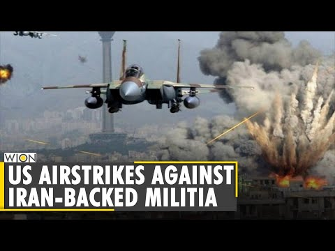 US carries out air strikes in Iraq and Syria, target Iran-backed militia groups| World English News