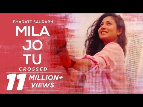 Mila Jo Tu - Bharatt-Saurabh || New Hindi Love Songs 2018