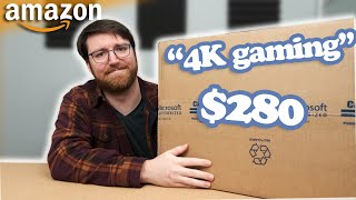 "I bought a $280 ""4k gaming"" PC from Amazon.com"