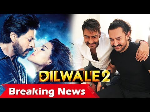Shahrukh-Kajol Together In DILWALE 2?, Aamir And Ajay MEETS Before Diwali Clash