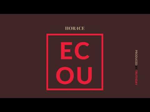 Horace - Ecou (Audio)