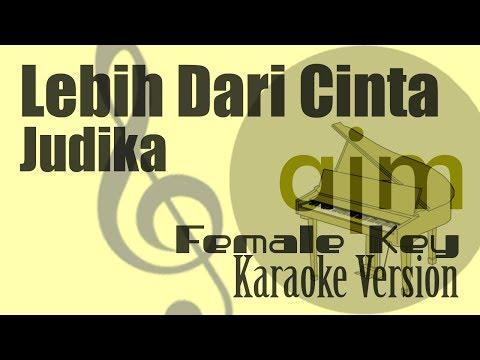 Judika - Lebih Dari Cinta (Female Key) Karaoke | Ayjeeme Karaoke