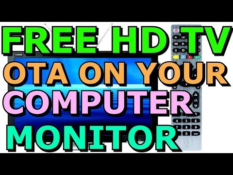 How To Watch Free HD TV On A Regular Computer Monitor For Less Than $40