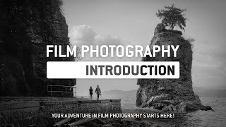 An Introduction to Film Photography