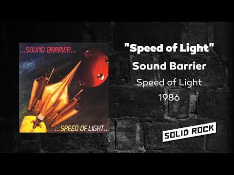 Sound Barrier - Speed of Light