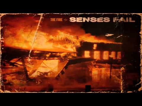 Senses Fail The Fire (2010)