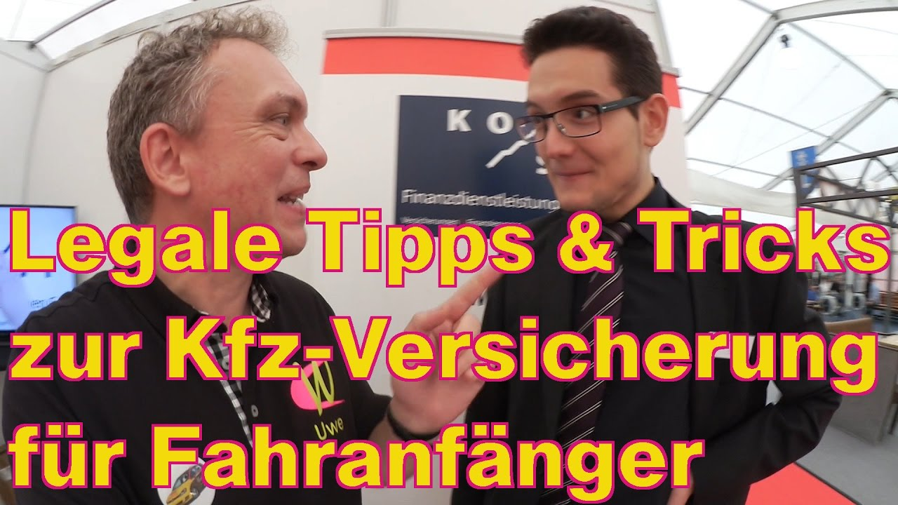 legale tricks zur kfz versicherung f r fahranf nger youtube. Black Bedroom Furniture Sets. Home Design Ideas