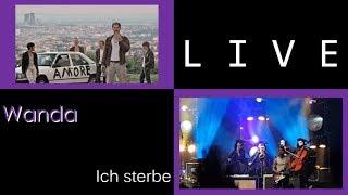 Wanda - Ich sterbe, live in Graz Freiluftarena B 2018-07-07