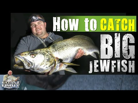 HOW TO Catch BIG JEWFISH | CoastfishTV