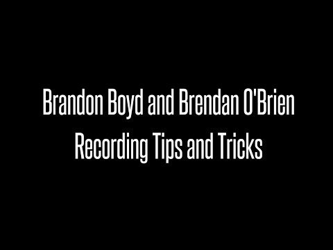 Record Producer Brendan O'Brien and Incubus Singer Brandon Boyd  Talk About Recording Process