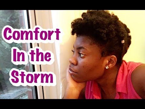 Comfort In The Storm (For Texas, Sierra Leone And Many Others)