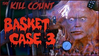 Basket Case 3: The Progeny (1991) KILL COUNT