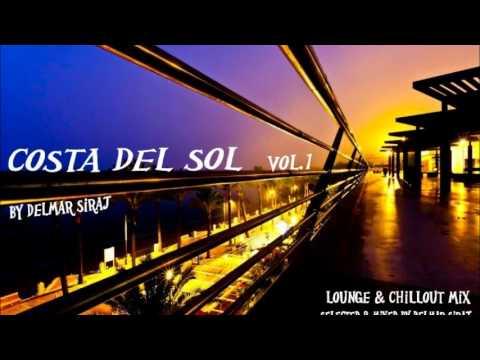 Exclusive Chillout Lounge mix by Delmar Siraj - Costa del sol Vol. 1