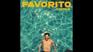 Camilo - Favorito (Video Lyric / LETRA) OFICIAL