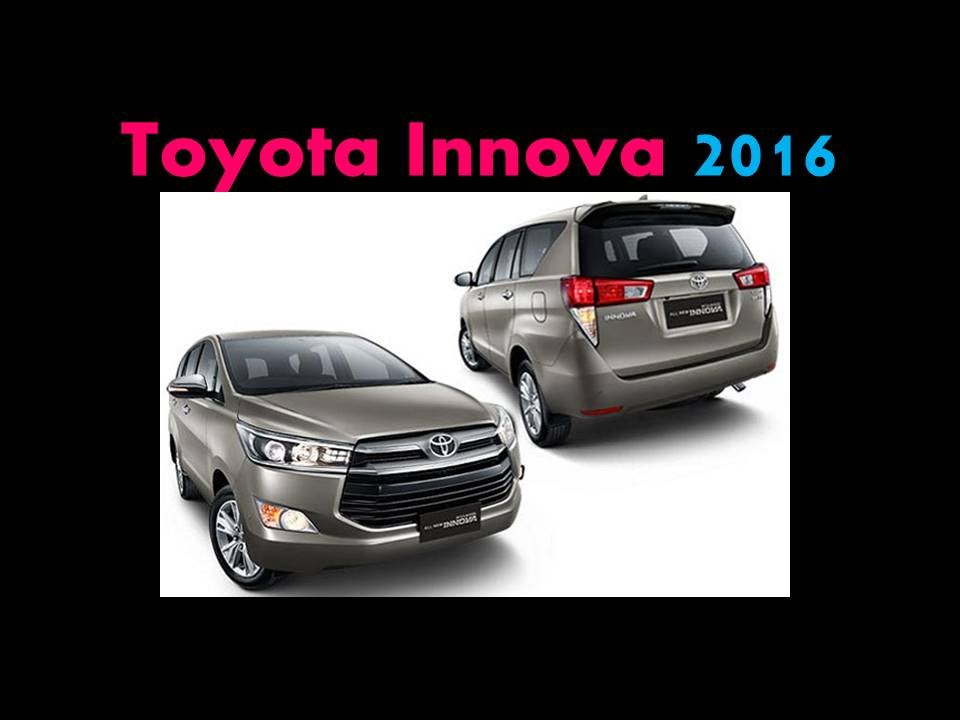 All New Kijang Innova Spec Harga Grand Avanza Veloz 2018 Toyota 2016 Review Features Specs Price Youtube