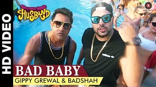 Bad Baby - Second Hand Husband | Gippy Grewal & Badshah | Gippy Grewal, Dharamendra & Tina Ahuja