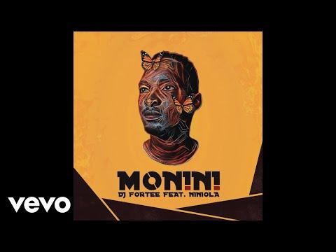 DJ Fortee - Monini ft. Niniola
