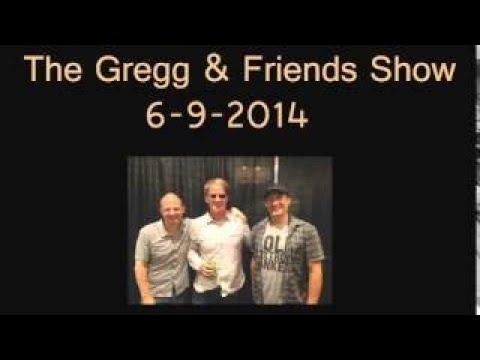 The Gregg vesves Friends Show 6 9 2017