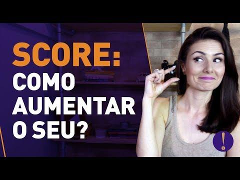 SCORE: O QUE É E COMO AUMENTAR O SEU! | Vídeo pra vida