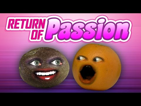 Annoying Orange - Return of Passion!