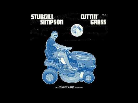 Sturgill Simpson - Cuttin' Grass Vol 2 (Cowboy Arms Sessions) Full Album 2020