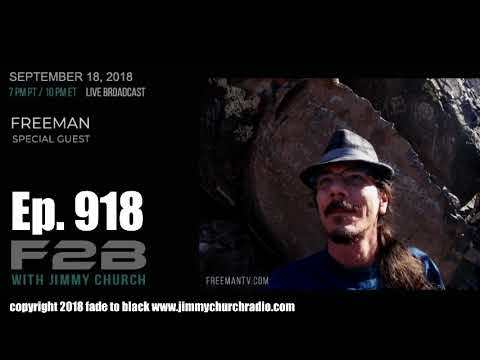 Ep 918 FADE to BLACK Jimmy Church w Freeman : The Space Wars :