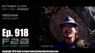 Ep. 918 FADE to BLACK Jimmy Church w/ Freeman : The Space Wars : LIVE