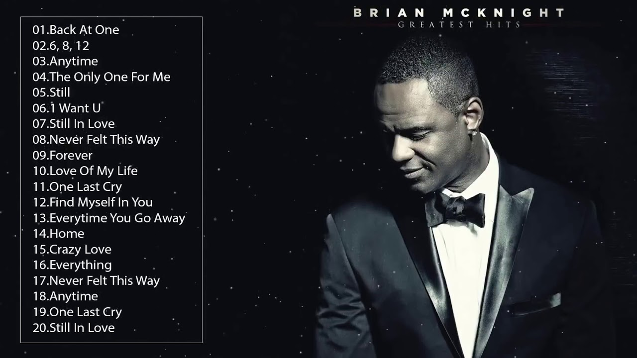 Download Brian McKnight Greatest Hits Full Album 2020 - Best Songs of Brian McKnight Collection
