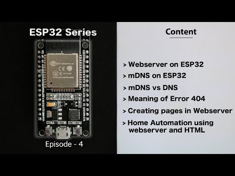 [E-4]Home Automation Using Webserver On ESP32 | Sending HTML Page | DNS |  MDNS | ESP32 Series
