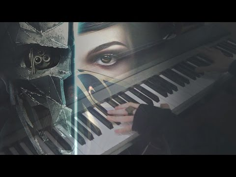 Dishonored 2 - Main Theme (Piano cover)