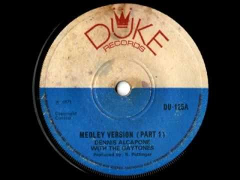 DENNIS ALCAPONE & THE GAYLADS - Medley version part 01 & 02 (1971 Duke records)