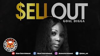Goal Digga - Sell Out [Cheat Code Riddim] January 2019