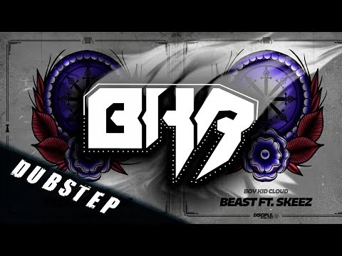 Boy Kid Cloud - Beast Ft. Skeez