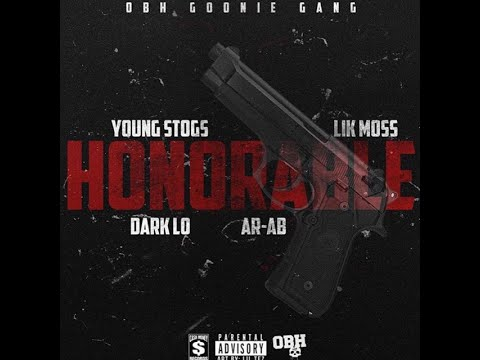 AR AB, Dark Lo, Lik Moss, & Young Stogs - Honorable