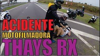 ACIDENTE MOTOFILMADORA - ft THAYS RX
