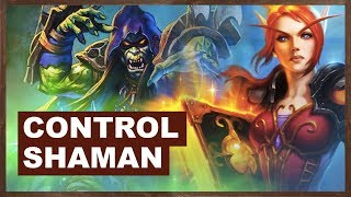 Final Legend Push with Control Shaman? | Rise of Shadows | Hearthstone