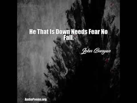 He That Is Down Needs Fear No Fall, (John Bunyan Poem)