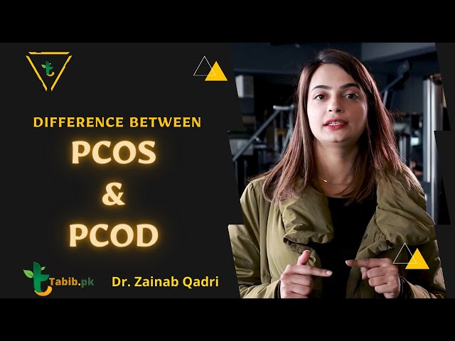 Difference between PCOS and PCOD | Polycystic Ovary Syndrome | Symptoms, treatment in Urdu Tabib.pk