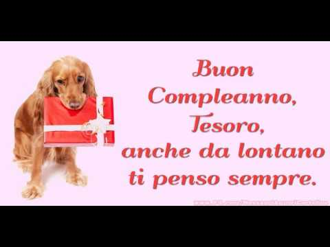 Tanti Auguri Di Buon Compleanno Amore Mio Youtube