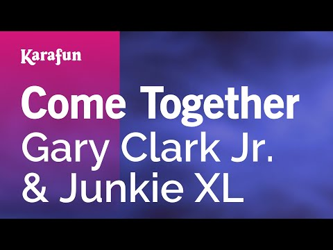 Karaoke Come Together - Gary Clark Jr. *