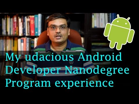 My Experience With Android Developer Nanodegree Program, Udacity