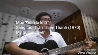 Mùa Xuân lá khô - Guitar cover