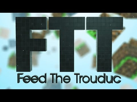 Feed The Trouduc ép 17: Galacticraft: oxygen et fuel !