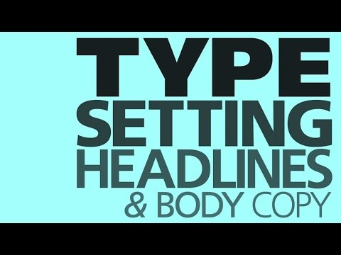 Graphic Design Tutorial: Basic typesetting