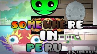 PERU... What a wonderful Country  Somewhere in Peru by Troxxp1   Geometry Dash