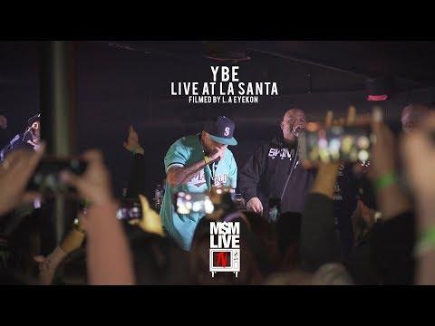 YBE LIVE AT LA SANTA IN THE CITY OF SANTA ANA (2019)
