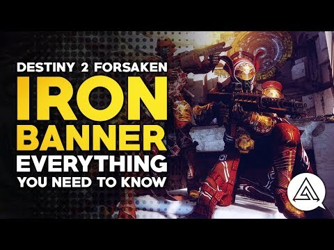 Destiny 2 Forsaken | Everything You Need to Know About Iron Banner Season 4 thumbnail