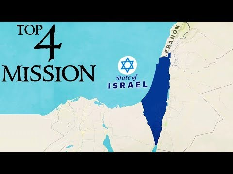 Top 4 Mission Of ISRAEL (modern State Of Israel)