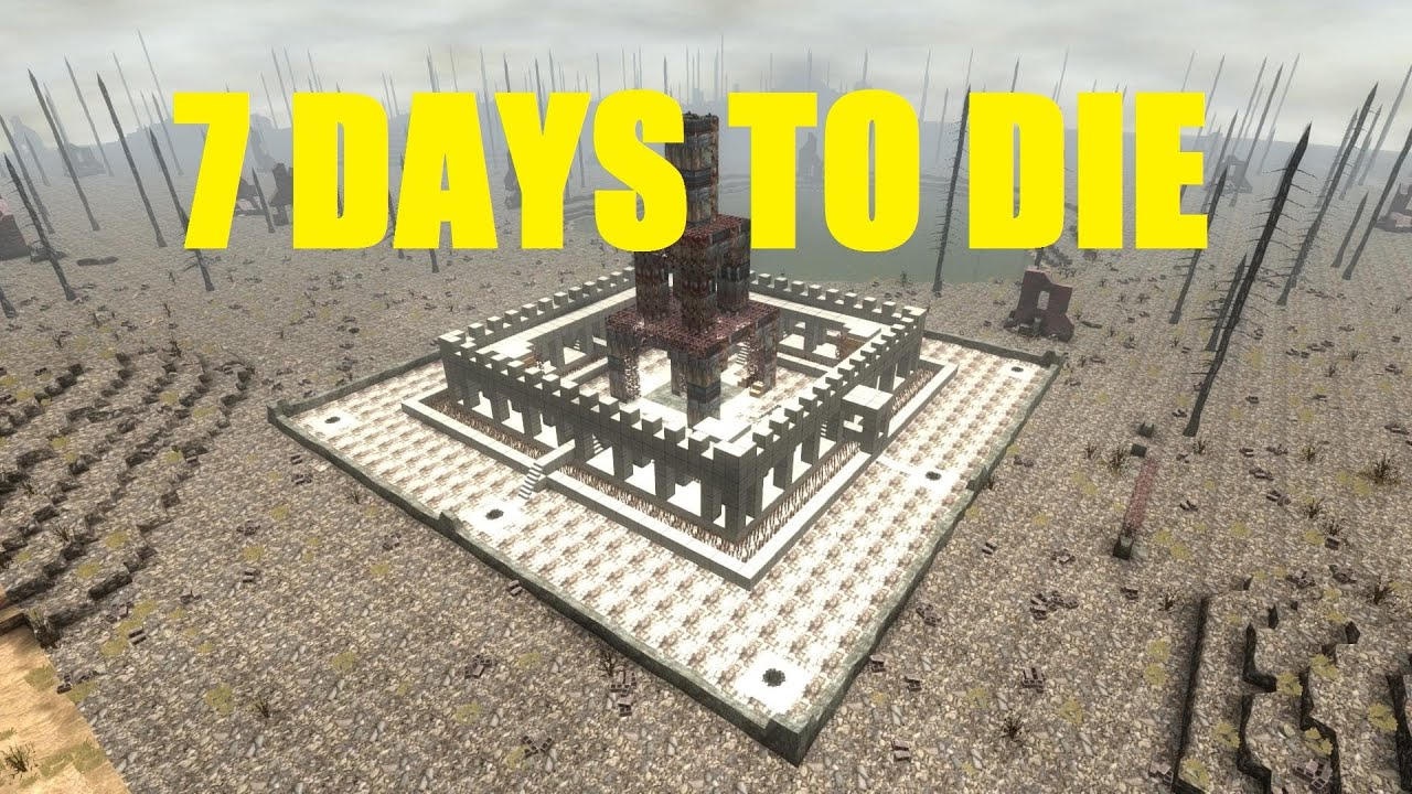 Building A Base In  Days To Die