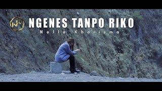 Nella Kharisma - Ngenes Tanpo Riko Mp3
